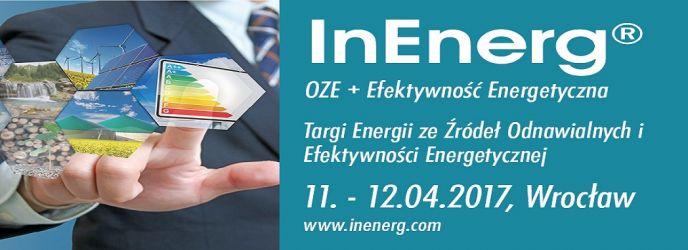 11 kwietnia rozpoczynają się targi InEnerg® OZE + Efektywność Energetyczna we Wrocławiu