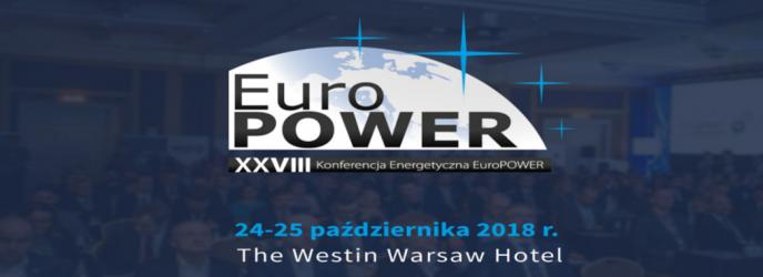 XXVIII Konferencja Energetyczna EuroPOWER , 24-25 października 2018 r., w Warszawie